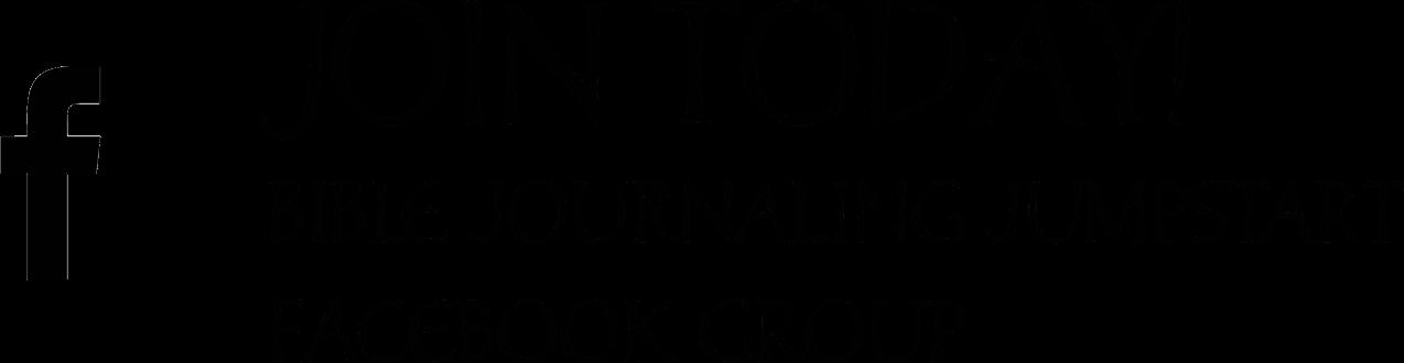 Join Today Bible Journaling Jumpstart Facebook Group
