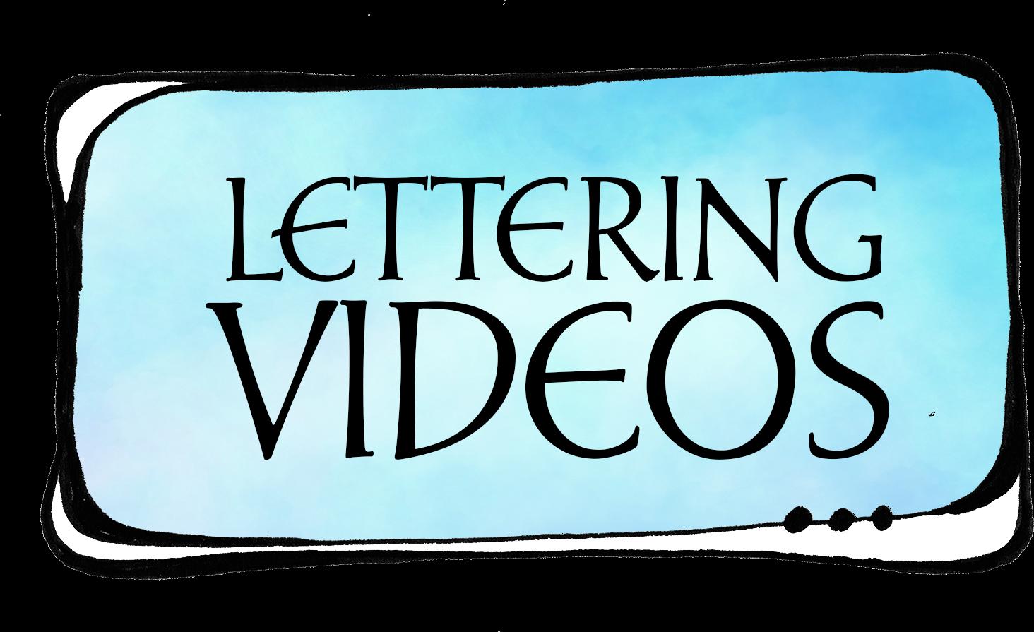 Lettering Videos